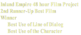 Inland Empire 48 hour Film Project