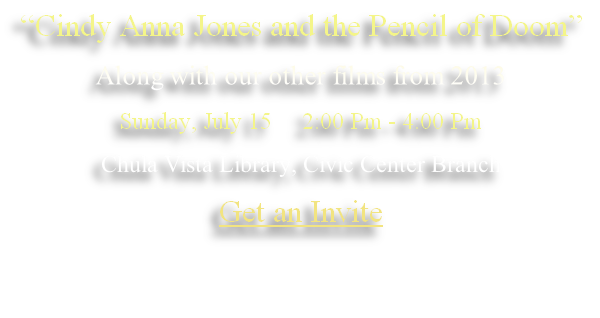 """Cindy Anna Jones and the Pencil of Doom""